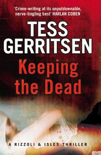Keeping the Dead: (Rizzoli & Isles series 7) (English Edition)