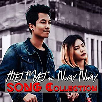 Htet Myat And Nway Nway Songs Collection