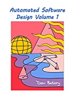 Automated Software Design Volume 1