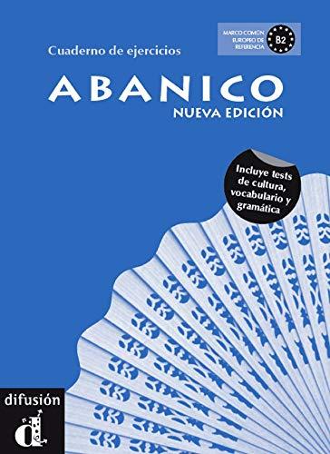 Abanico NEU: Arbeitsbuch: Incluye tests de cultura, vocabulario y gramatica