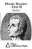 Histoire Romaine - Livre II - Format Kindle - 9,44 €