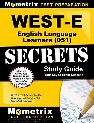 Price comparison product image WEST-E English Language Learners (051) Secrets Study Guide: WEST-E Test Review for the Washington Educator Skills Tests-Endorsements