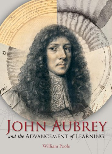 John Aubrey and the Advancement of Learning