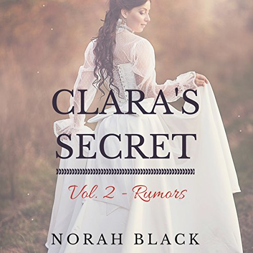 Clara's Secret: Volume Two - Rumors audiobook cover art