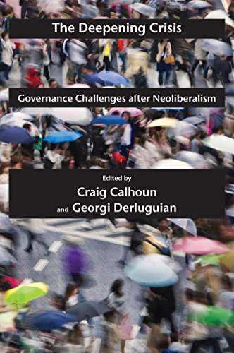 Image of The Deepening Crisis: Governance Challenges after Neoliberalism (Possible Futures, 3)
