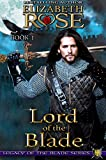 Lord of the Blade (Legacy of the Blade Book 1) (English Edit