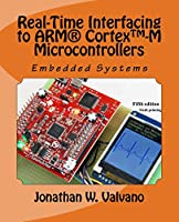 Embedded Systems: Real-Time Interfacing to the Arm CORTEX-M3