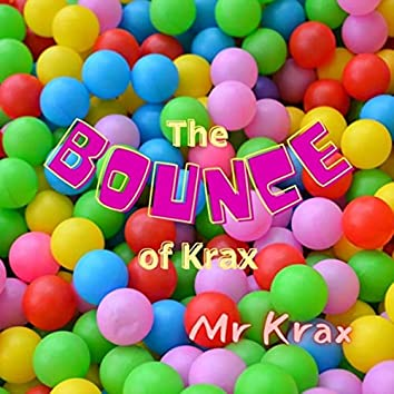 The Bounce of Krax