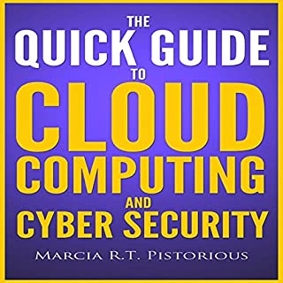 The Quick Guide to Cloud Computing and Cyber Security audiobook cover art