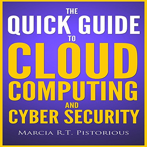 The Quick Guide to Cloud Computing and Cyber Security cover art