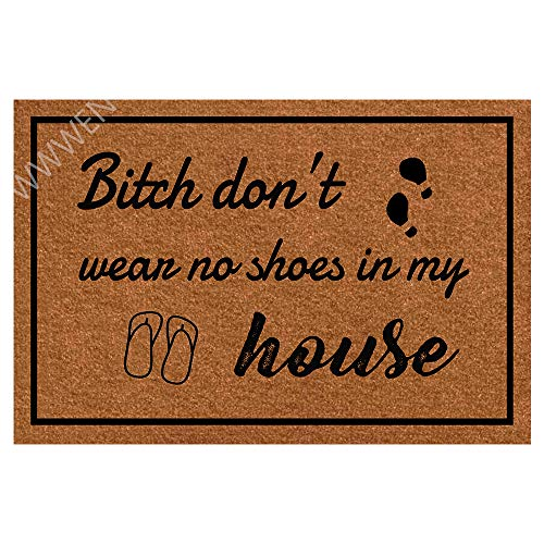 Funny Doormat with Rubber Back -Don't Wear, No Shoes in My House Entrance Way Doormat Non Slip...