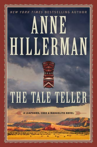 Image of The Tale Teller: A Leaphorn, Chee & Manuelito Novel (A Leaphorn, Chee & Manuelito Novel, 5)