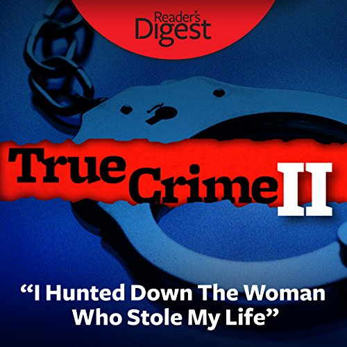 I Hunted Down the Woman Who Stole My Life audiobook cover art