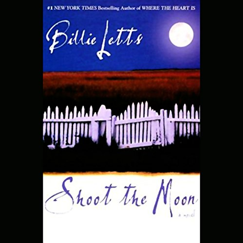 Shoot the Moon                   By:                                                                                                                                 Billie Letts                               Narrated by:                                                                                                                                 Lou Diamond Phillips                      Length: 6 hrs and 12 mins     1 rating     Overall 5.0