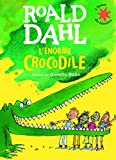 L'énorme crocodile - L'heure des histoires - De 3 à 7 ans - Gallimard Jeunesse - 16/06/2016