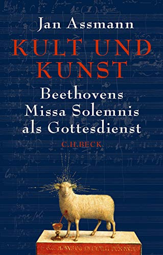 Kult und Kunst: Beethovens Missa Solemnis als Gottesdienst