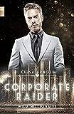 Corporate Raider: Wild Millionaire