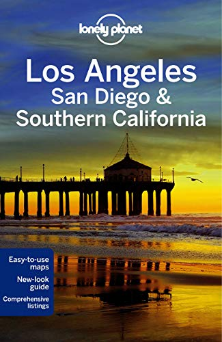 Lonely Planet Los Angeles, San Diego & Southern California [Lingua Inglese]