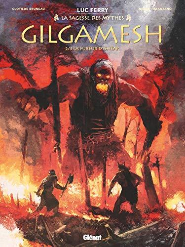 Gilgamesh - Tome 02: La Fureur d'Ishtar