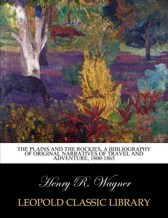 伝統挨拶するアンテナThe plains and the Rockies, a bibliography of original narratives of travel and adventure, 1800-1865