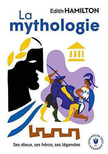 La mythologie: 31606 (Loisirs - Culture Générale)