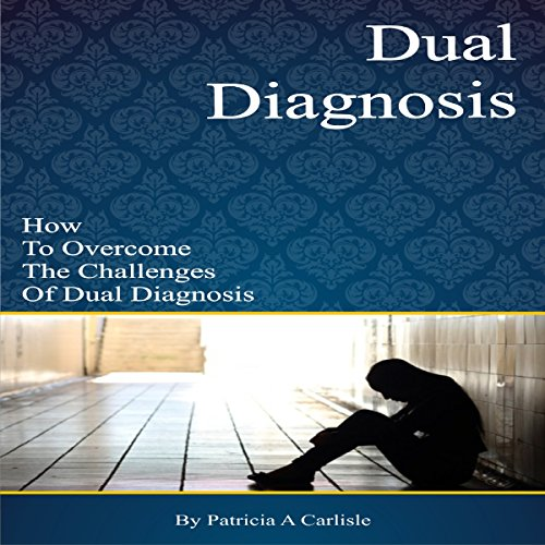 Dual Diagnosis audiobook cover art