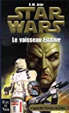 Star wars - Le vaisseau esclave