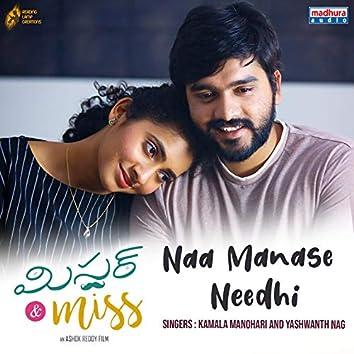 "Naa Manase Needhi (From ""Mr & Miss"")"
