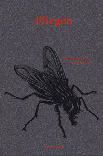 Fliegen: Ein Portrait (Naturkunden)
