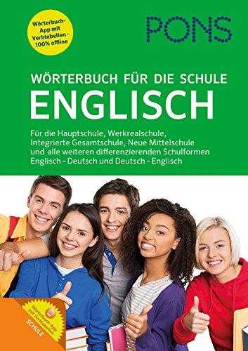 PONS Wörterbuch für die Schule Englisch: Englisch-Deutsch / Deutsch-Englisch: Für die Hauptschule, Werkrealschule, Integrierte Gesamtschule, Neue ... Englisch - Deutsch und Deutsch - Englisch