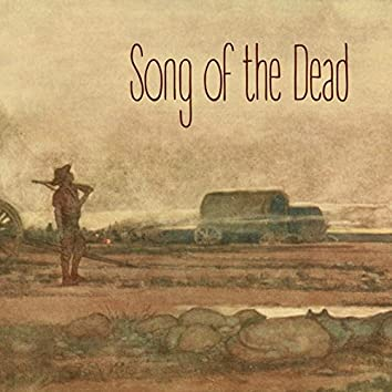 Song of the Dead (with Kalin Sivov)