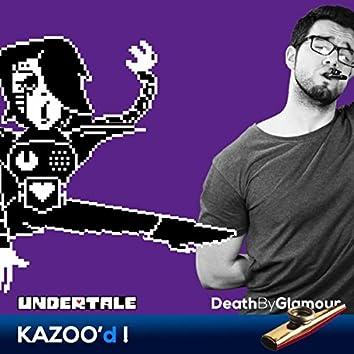 Death By Glamour Kazoo'd!