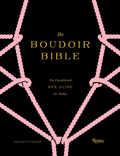 The Boudoir Bible: The Uninhibited Sex Guide for Today (English Edition)