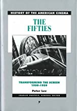 The Fifties Transforming the Screen: 1950-1959: 07