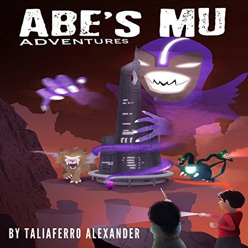 Abe's Mu Adventure audiobook cover art