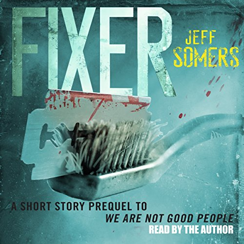 Fixer: The Ustari Cycle Prequel audiobook cover art
