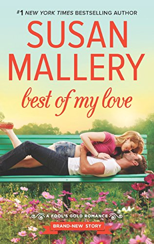 Best of My Love (Fool's Gold Book 21)
