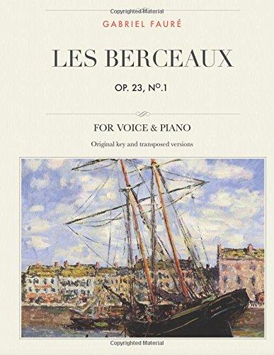 Les berceaux, Op. 23, No. 1: Pour voix moyenne, aiguë et grave