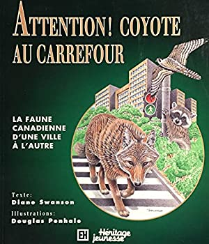 Paperback ATTENTION COYOTE [French] Book