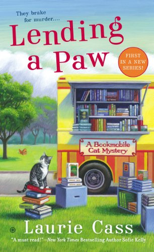 Lending a Paw: A Bookmobile Cat Mystery (Bookmobile Cat Mysteries Book 1) (English Edition)