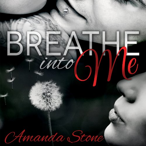 Breathe Into Me audiobook cover art