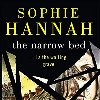 The Narrow Bed                   By:                                                                                                                                 Sophie Hannah                               Narrated by:                                                                                                                                 Julia Barrie                      Length: 15 hrs and 3 mins     122 ratings     Overall 3.6