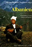 Albanien. Stammesleben zwischen Tradition und Moderne - Helmut Eberhart