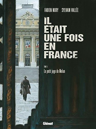 Il était une fois en France, Tome 5