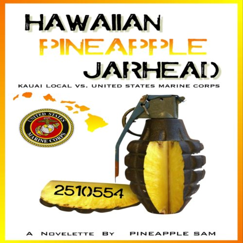 Hawaiian Pineapple Jarhead audiobook cover art