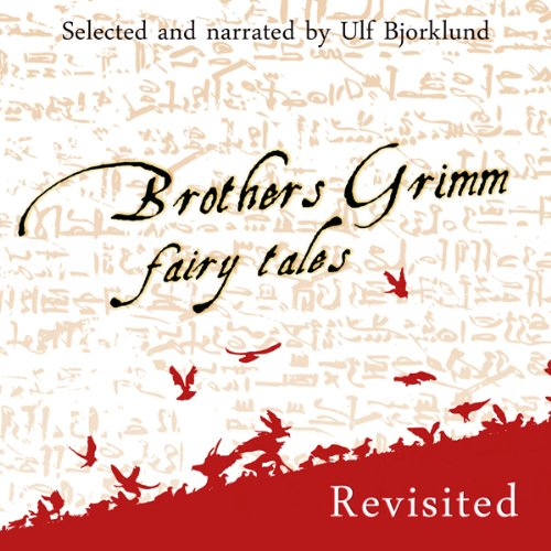 Brothers Grimm Fairy Tales, Revisited audiobook cover art