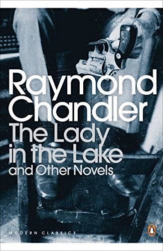 The Lady in the Lake and Other Novels (Penguin Modern Classics)