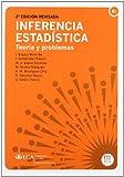 Inferencia estadística: Teoría y problemas (Manuales a 6 euros)