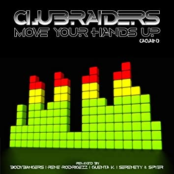 Move Your Hands Up (Again)