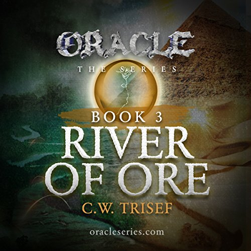 Oracle - River of Ore (Volume 3)  audiobook cover art